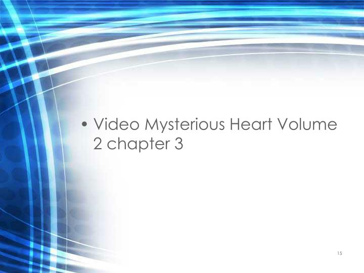 Video Mysterious Heart Volume 2 chapter 3