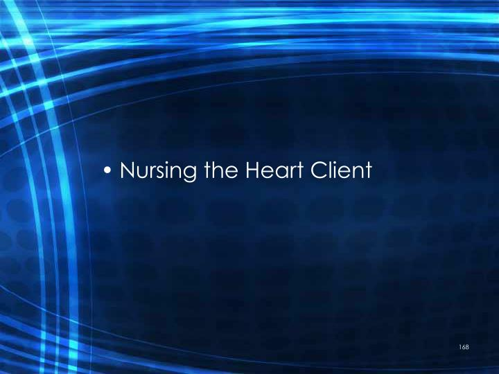 Nursing the Heart Client