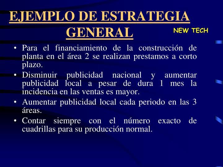 EJEMPLO DE ESTRATEGIA GENERAL