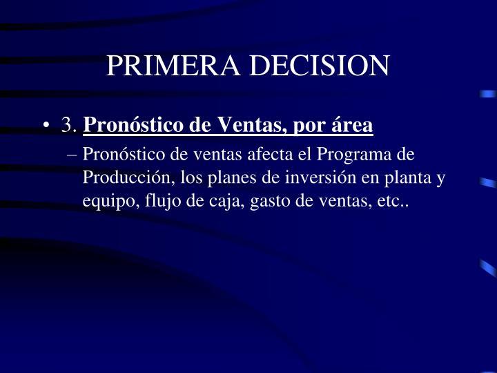 PRIMERA DECISION