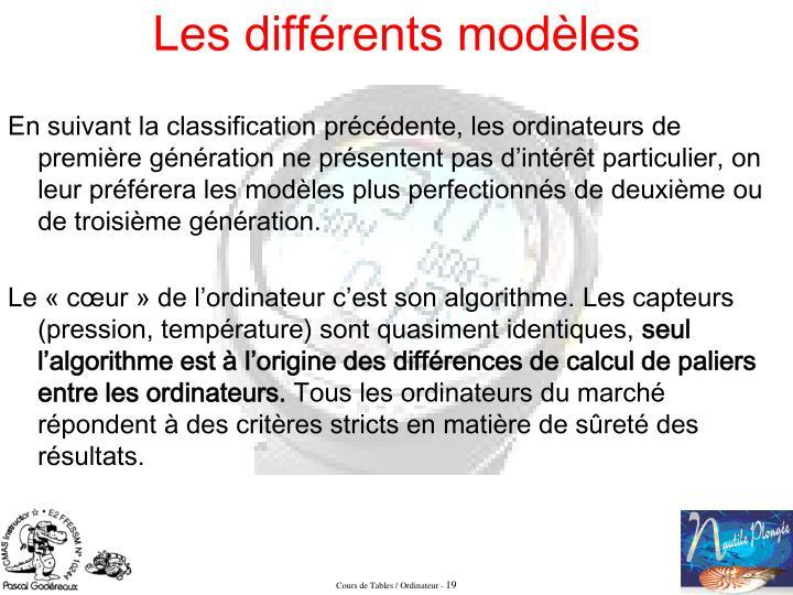 En suivant la classification précédente, les ordinateurs de première génération ne présentent pas d'intérêt particulier, on leur préférera les modèles plus perfectionnés de deuxième ou de troisième génération.