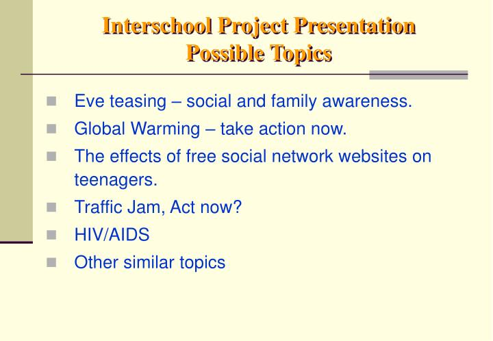 Interschool Project Presentation