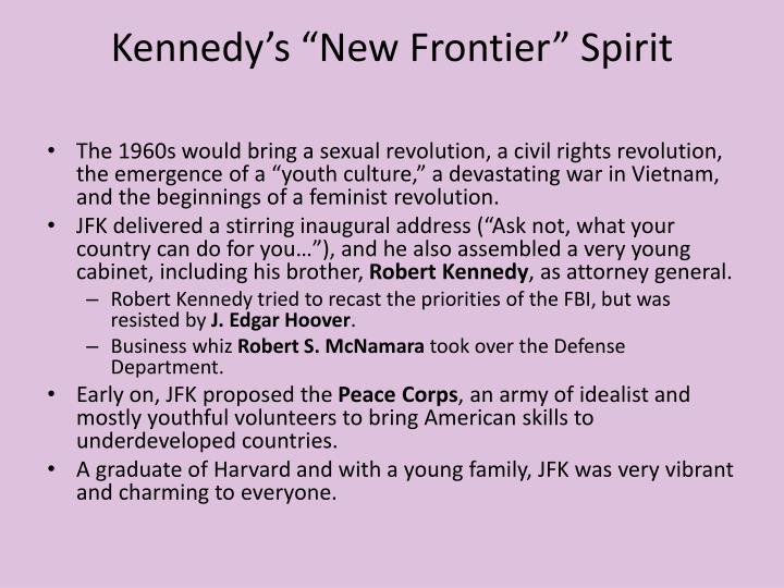 """Kennedy's """"New Frontier"""" Spirit"""