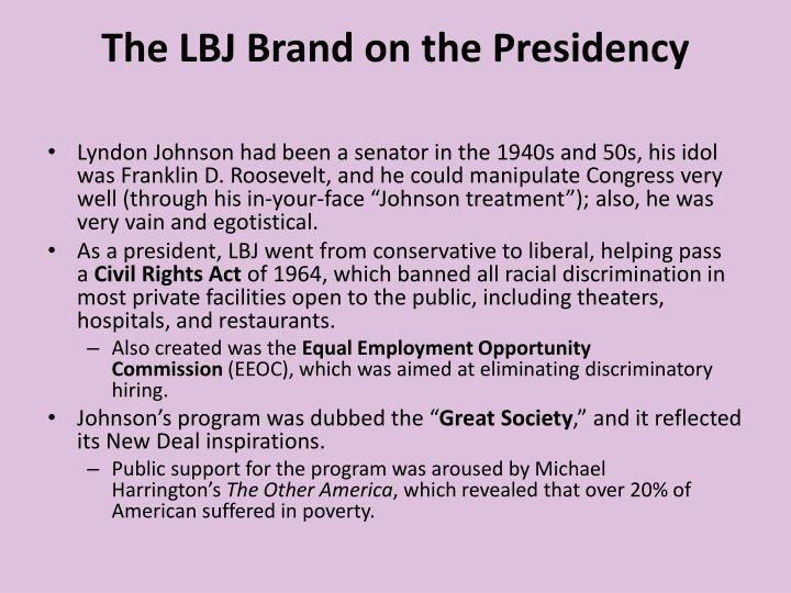 The LBJ Brand on the Presidency