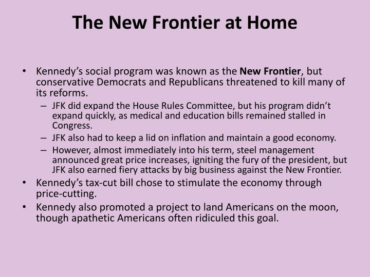 The New Frontier at Home