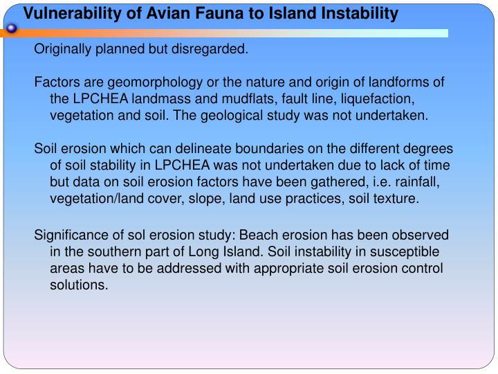 Vulnerability of Avian Fauna to Island Instability
