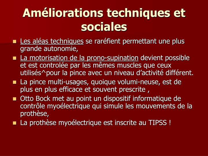 Améliorations techniques et sociales