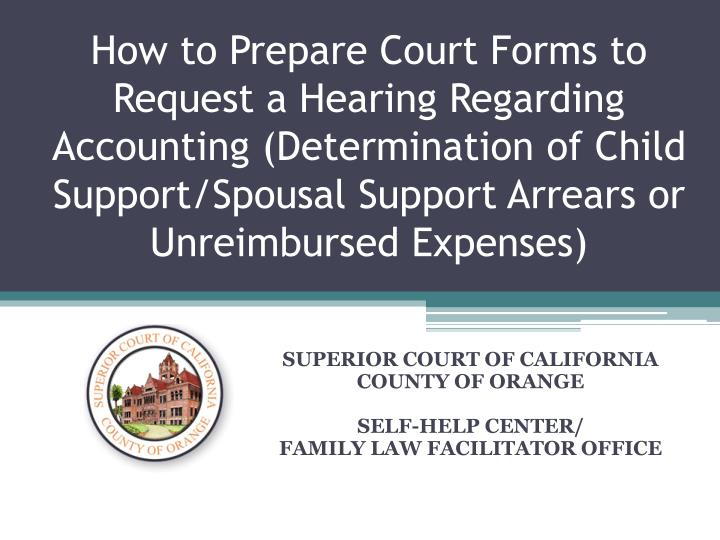 Superior court of california county of orange self help center family law facilitator office