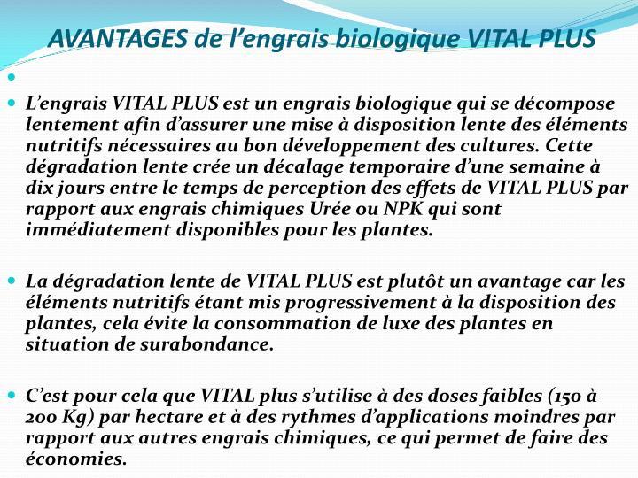 AVANTAGES de l'engrais biologique VITAL PLUS