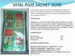 vital plus sachet dose