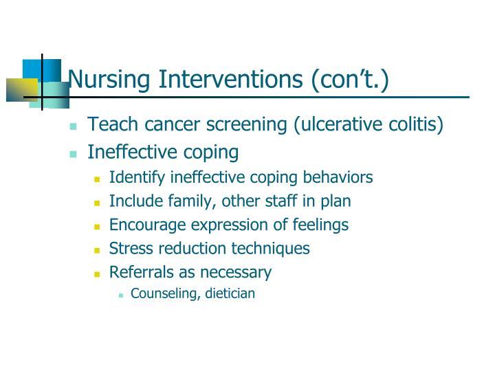 Nursing Interventions (con't.)