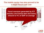 the mobile sector has also proved to be a major fiscal cash cow1