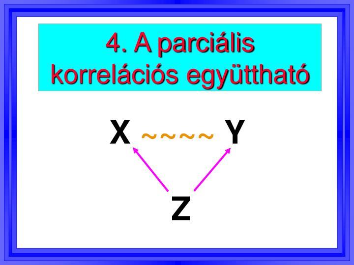4. A parciális korrelációs együttható