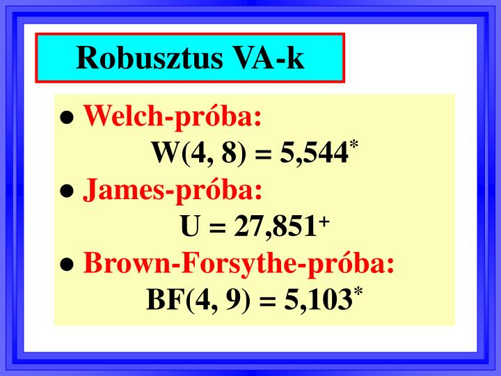 Robusztus VA-k