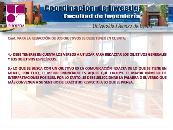 Cont. PARA LA REDACCIÓN DE LOS OBJETIVOS SE DEBE TENER EN CUENTA: