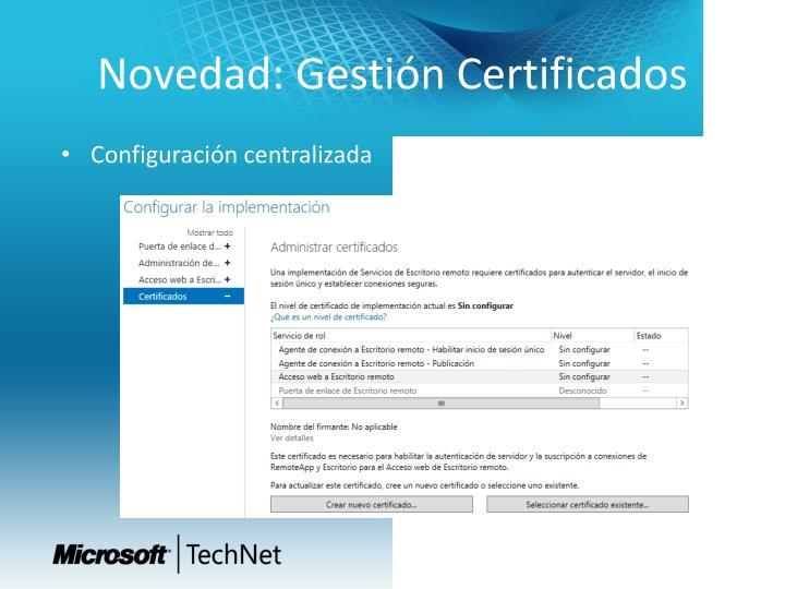 Novedad: Gestión Certificados