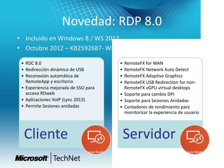 Novedad: RDP 8.0