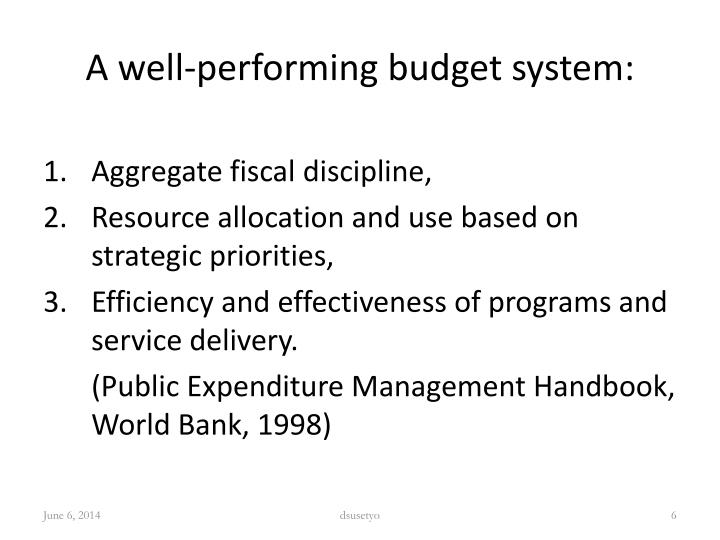 A well-performing budget system: