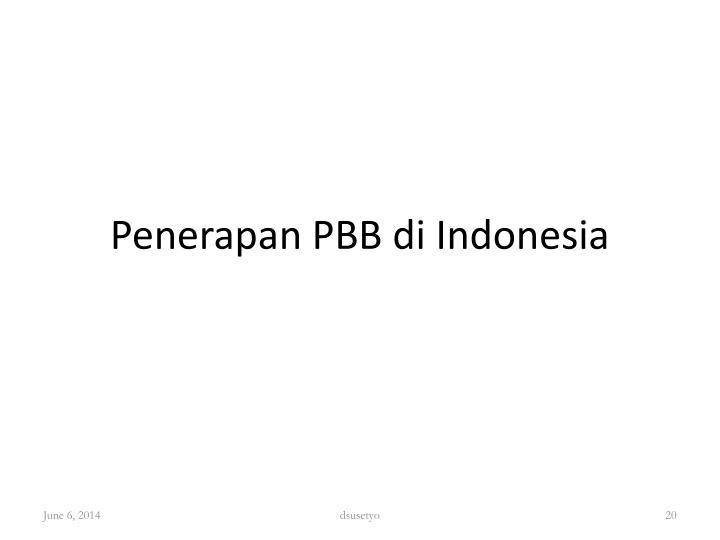 Penerapan PBB di Indonesia