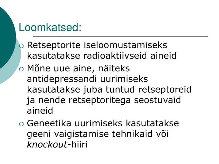 Loomkatsed: