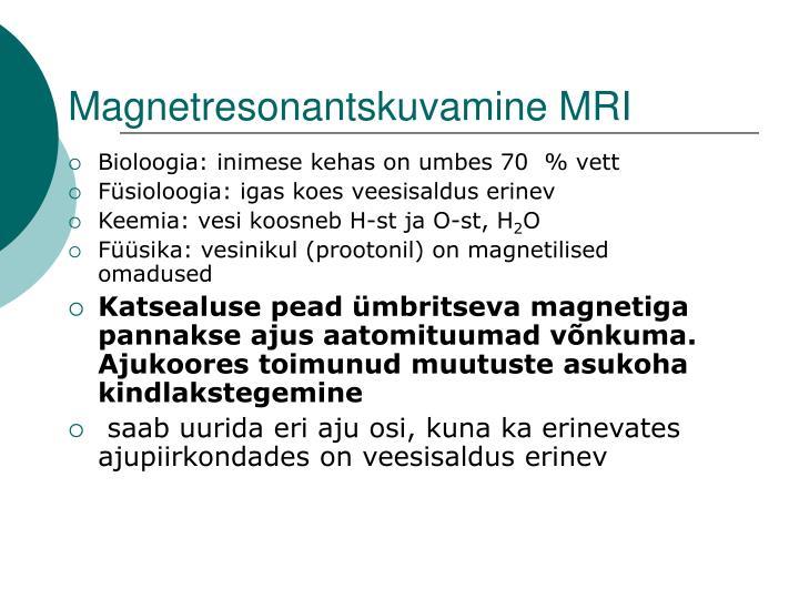 Magnetresonantskuvamine MRI