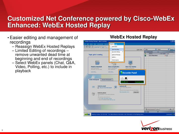 Customized Net Conference powered by Cisco-WebEx Enhanced: WebEx Hosted Replay