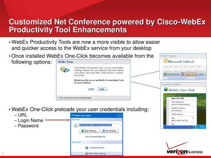 Customized Net Conference powered by Cisco-WebEx Productivity Tool Enhancements