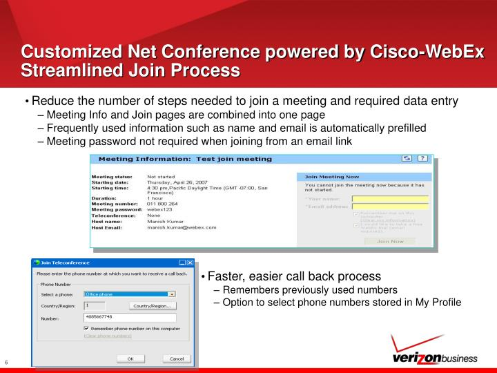 Customized Net Conference powered by Cisco-WebEx Streamlined Join Process