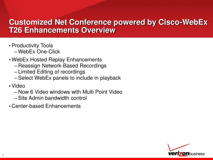 Customized net conference powered by cisco webex t26 enhancements overview