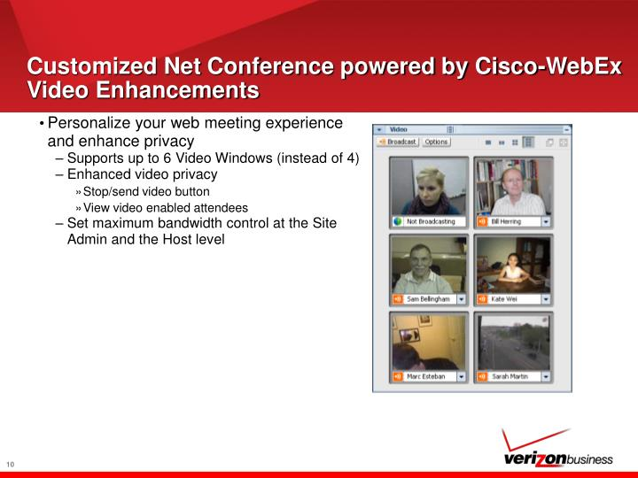 Customized Net Conference powered by Cisco-WebEx Video Enhancements