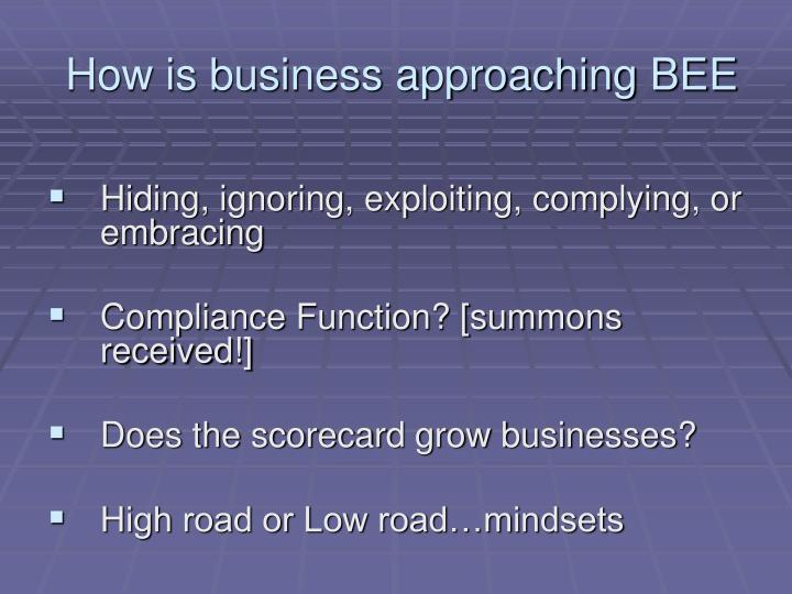 How is business approaching BEE