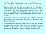 a thought experiment about offshoring