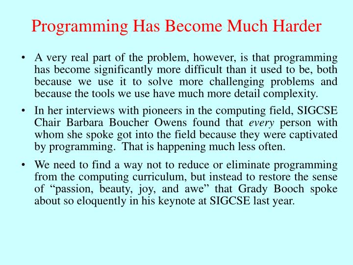 Programming Has Become Much Harder