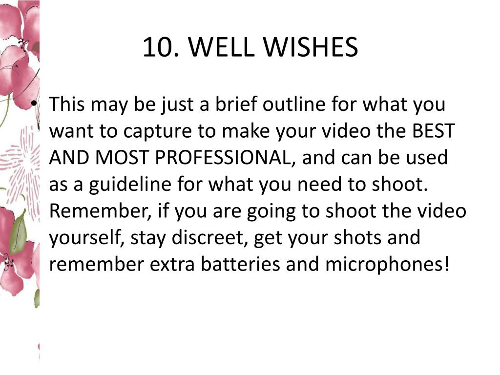 10. WELL WISHES