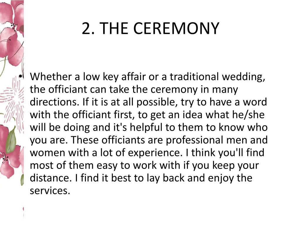 2. THE CEREMONY