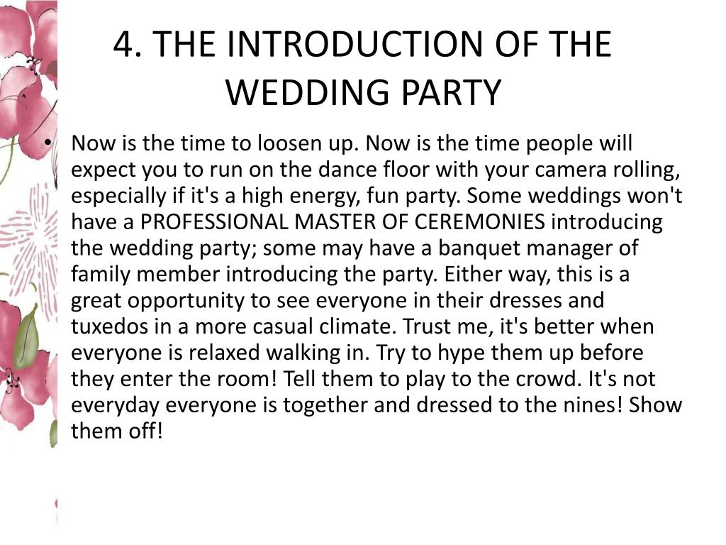 4. THE INTRODUCTION OF THE WEDDING PARTY