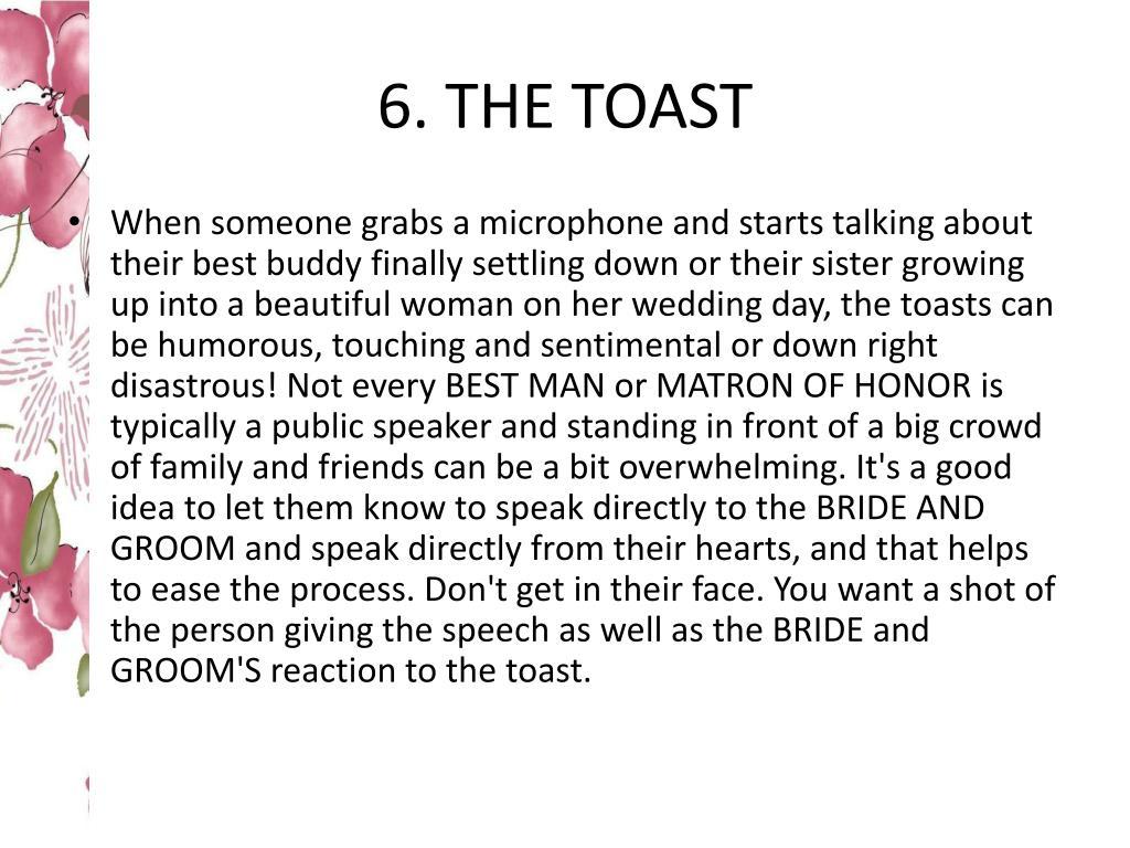 6. THE TOAST