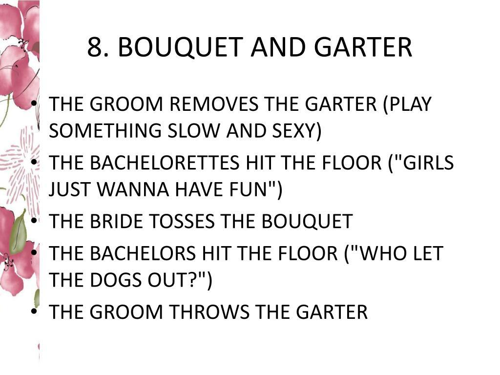 8. BOUQUET AND GARTER