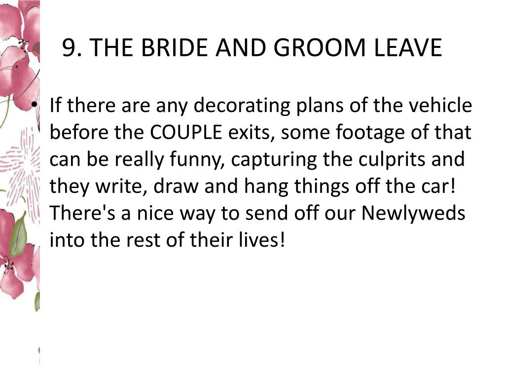 9. THE BRIDE AND GROOM LEAVE