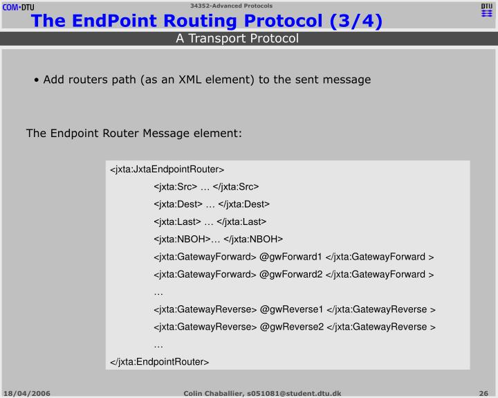 The Endpoint Router Message element: