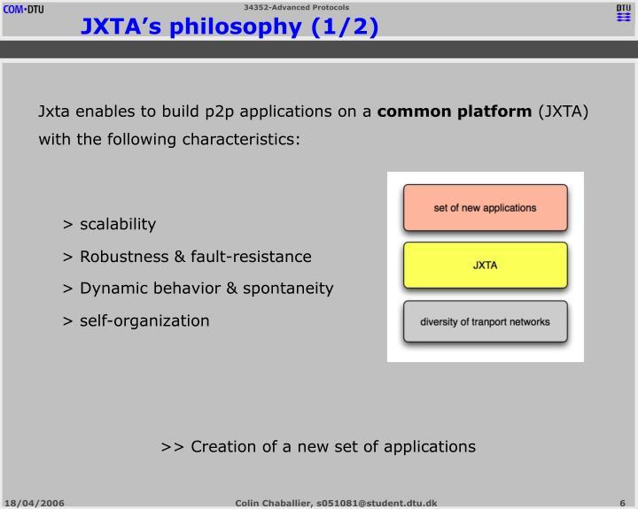JXTA's philosophy (1/2)