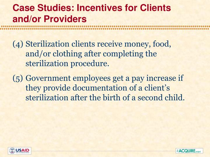 Case Studies: Incentives for Clients