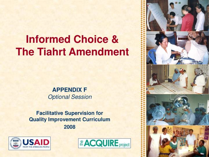 Informed choice the tiahrt amendment