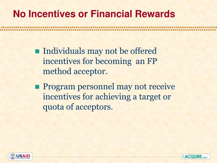No Incentives or Financial Rewards