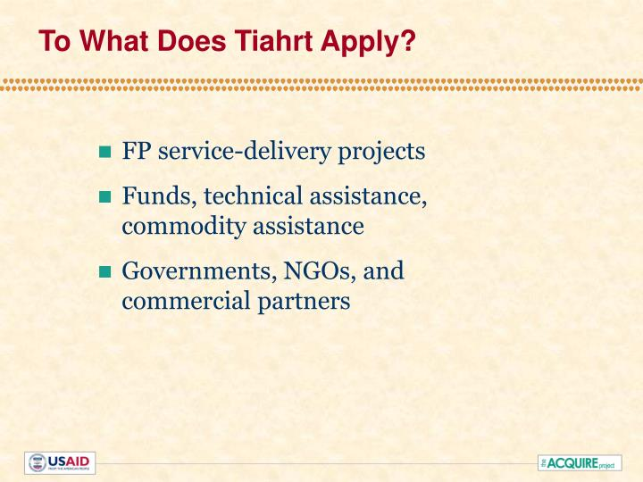 To what does tiahrt apply