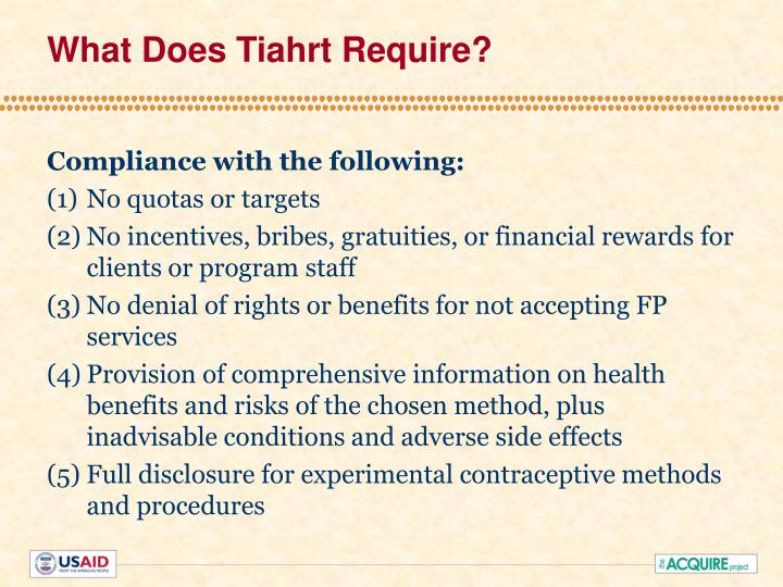 What Does Tiahrt Require?