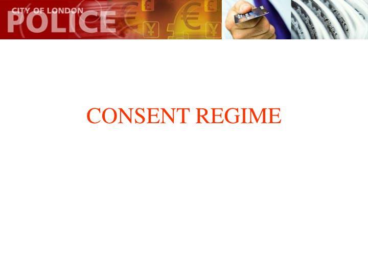 CONSENT REGIME