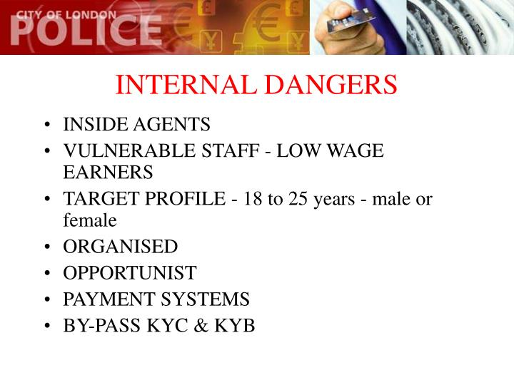 INTERNAL DANGERS