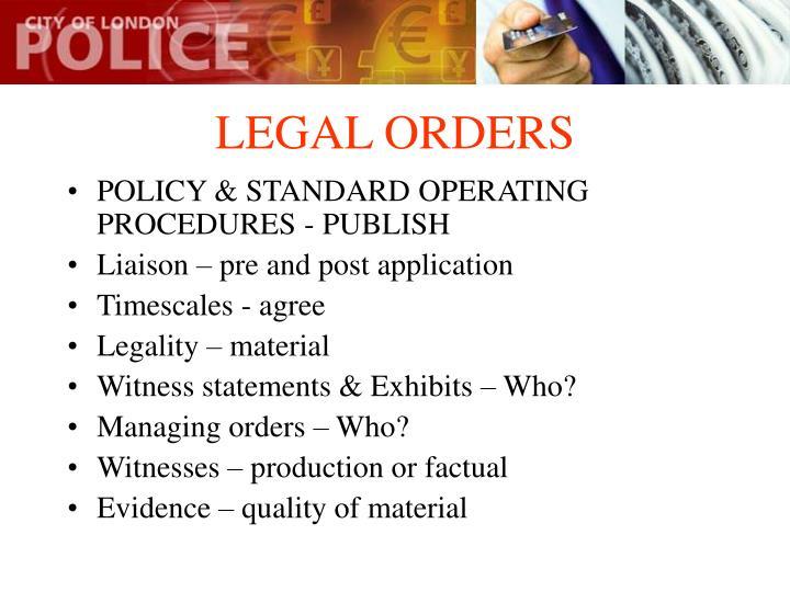LEGAL ORDERS