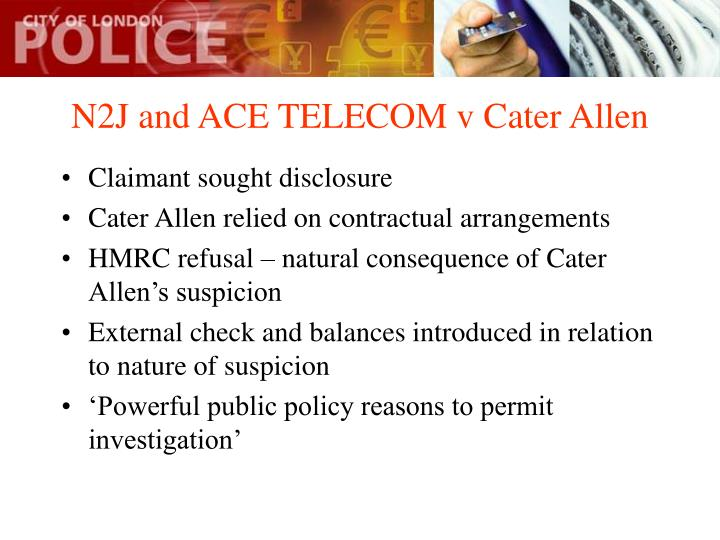 N2J and ACE TELECOM v Cater Allen